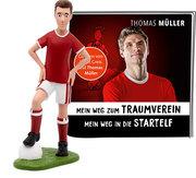 Tonie - Thomas Müller: Mein Weg zum Traumverein