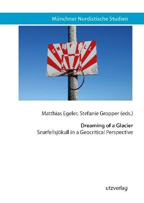 Dreaming of a Glacier als Buch (kartoniert)