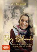 Romy Schneider - Meine Mutter hatte kein Verhältnis mit Hitler