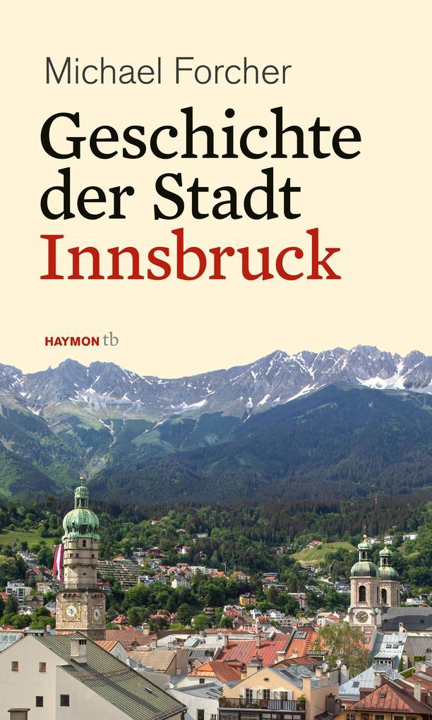 Geschichte der Stadt Innsbruck als Buch (kartoniert)