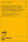Integrität und Compliance im Sport - Internationale Bezüge des Sports und des Sportrechts - Schiedsr