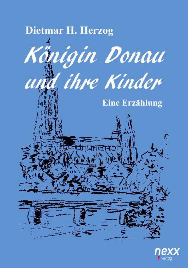 Königin Donau und ihre Kinder als Buch (kartoniert)