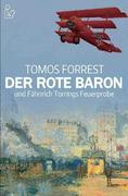 DER ROTE BARON UND FÄHNRICH TORRINGS FEUERPROBE