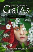 Die Kinder Gaias - Sammelband