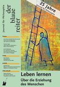 Der Blaue Reiter. Journal für Philosophie / Leben lernen