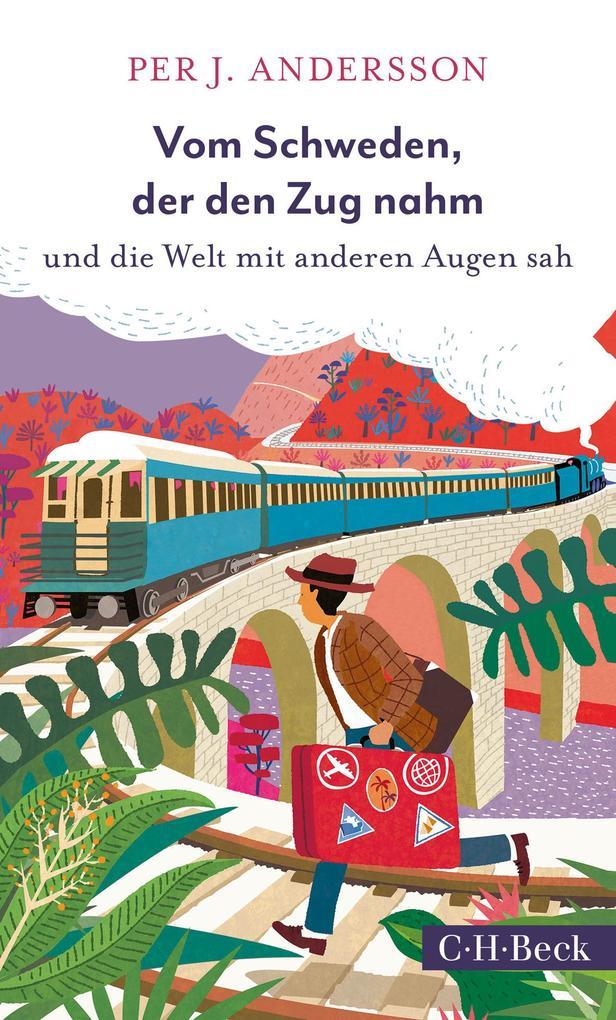 Vom Schweden, der den Zug nahm als eBook epub