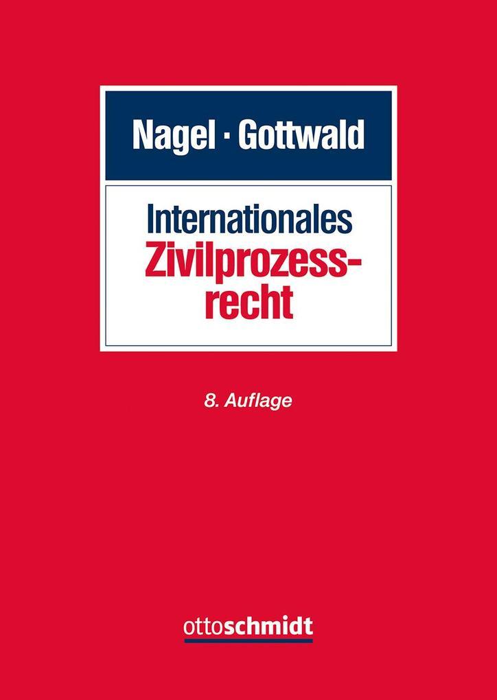 Internationales Zivilprozessrecht als Buch (gebunden)