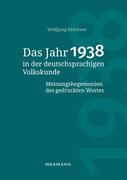 Das Jahr 1938 in der deutschsprachigen Volkskunde