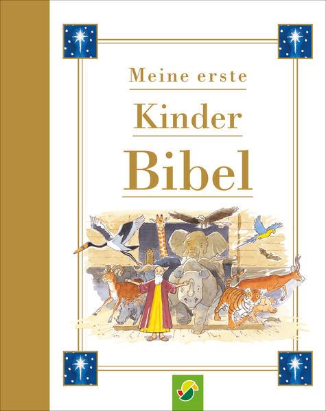 Meine erste Kinderbibel als Buch (gebunden)