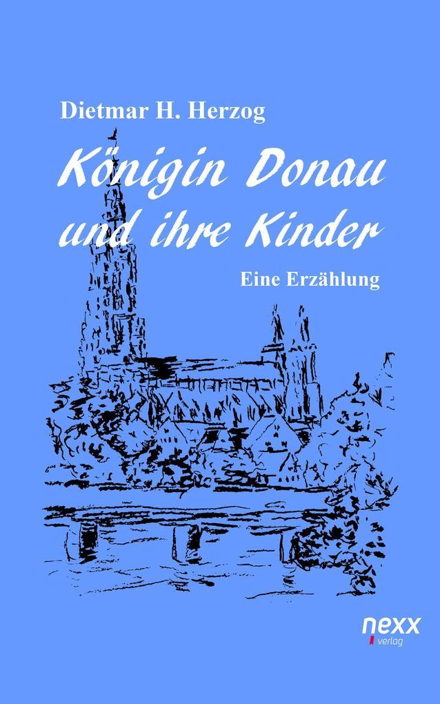 Königin Donau und ihre Kinder als eBook epub