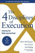 The 4 Disciplines of Execution: Revised and Updated