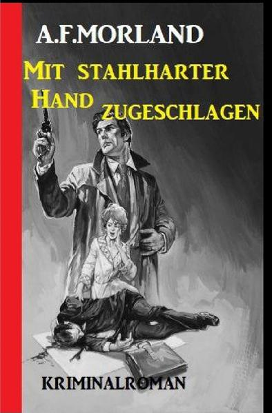 Mit stahlharter Faust zugeschlagen: Kriminalroman als Buch (kartoniert)