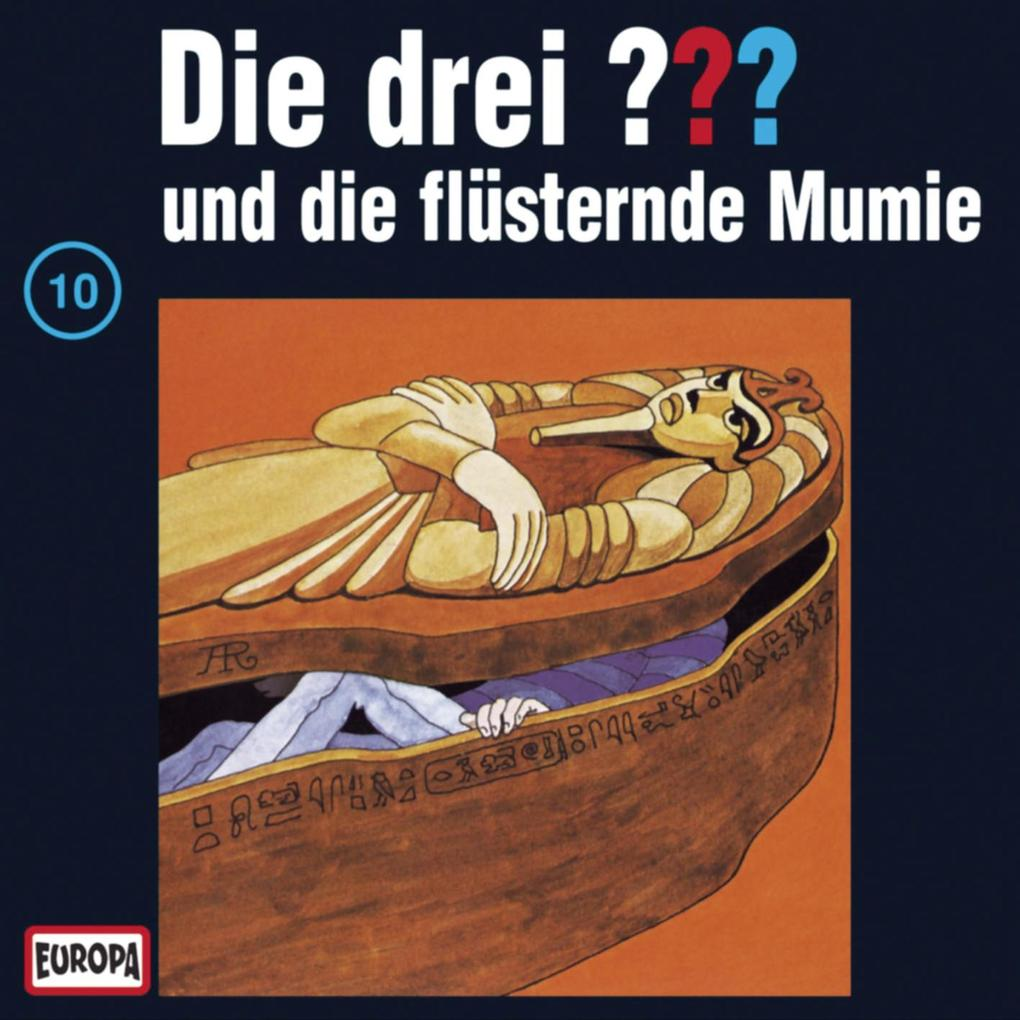 Folge 10: Die drei ??? und die flüsternde Mumie als Hörbuch Download