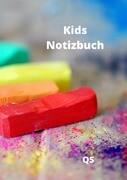 Kids Notizbuch - Zum Malen, Zeichnen und Schreiben