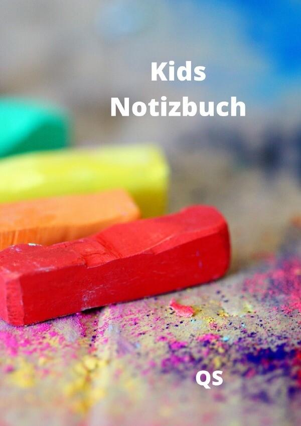 Kids Notizbuch - Zum Malen, Zeichnen und Schreiben als Buch (kartoniert)