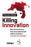 Killing Innovation