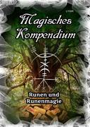 Magisches Kompendium - Runen und Runenmagie