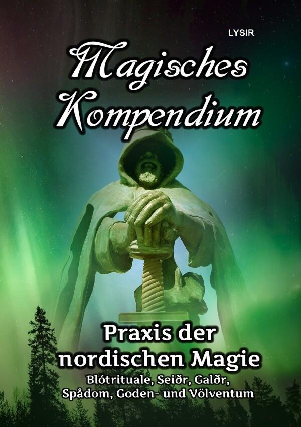 Magisches Kompendium - Praxis der nordischen Magie als Buch (kartoniert)