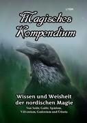 Magisches Kompendium - Wissen und Weisheit der nordischen Magie