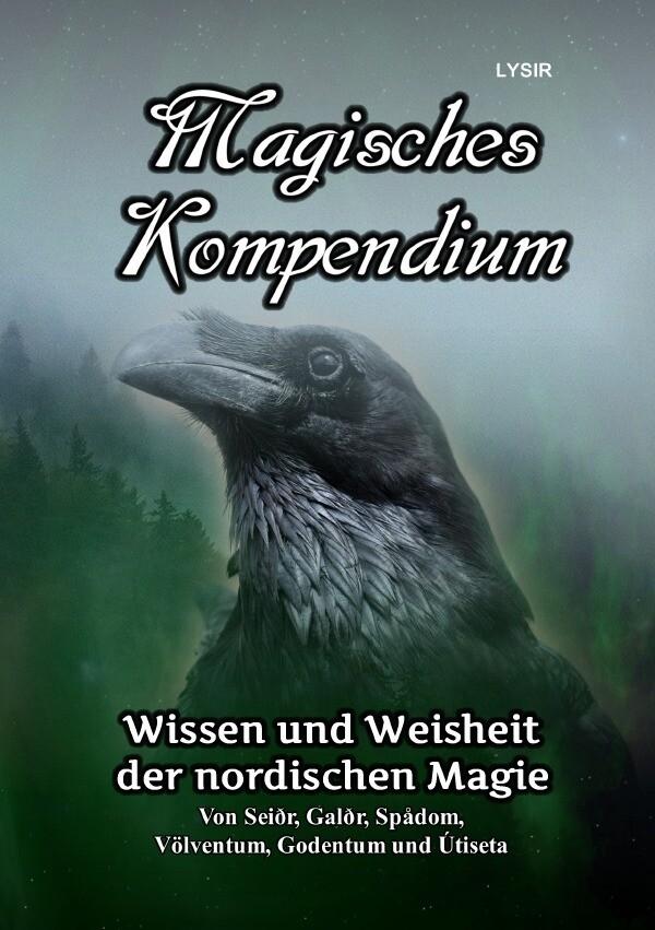 Magisches Kompendium - Wissen und Weisheit der nordischen Magie als Buch (kartoniert)