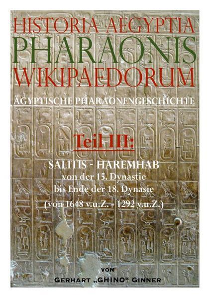Historia Aegiptia Pharaonis Wikipaedorum, Teil III als Buch (kartoniert)