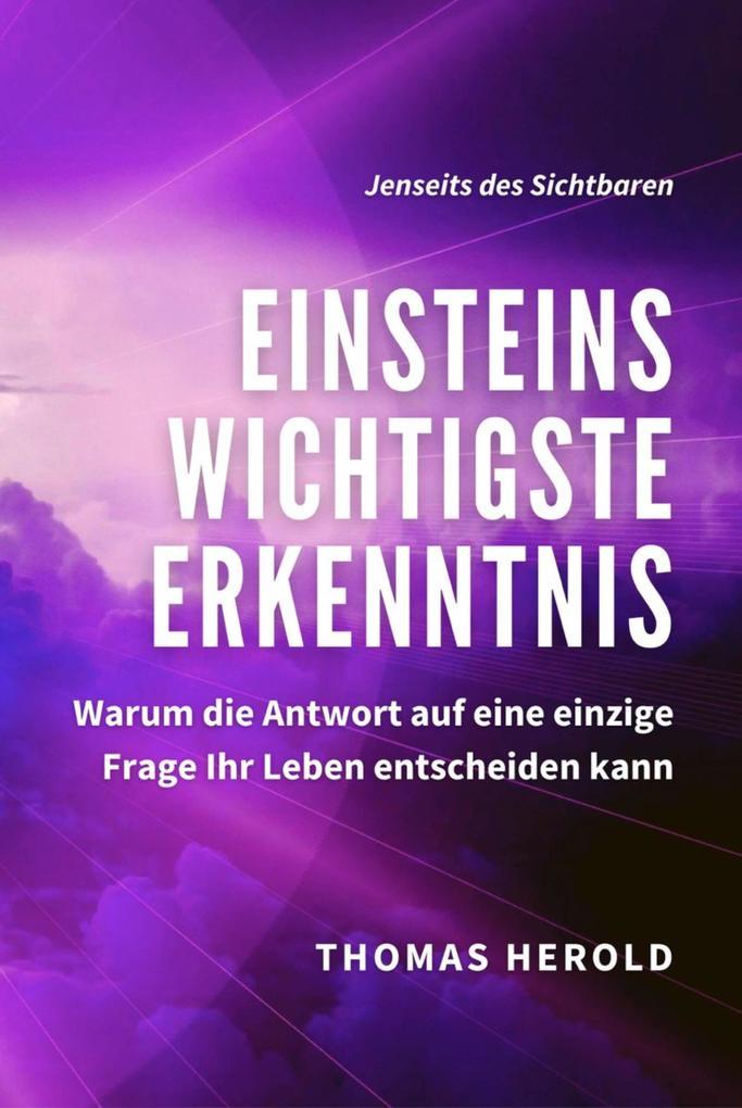 Einsteins Wichtigste Erkenntnis als eBook epub