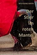 Der Stier im roten Mantel