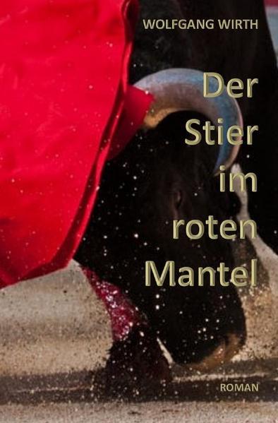 Der Stier im roten Mantel als Buch (kartoniert)