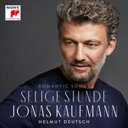 [Jonas Kaufmann: Selige Stunde]
