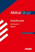 STARK AbiturSkript - Sozialkunde Bayern
