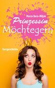Prinzessin Möchtegern