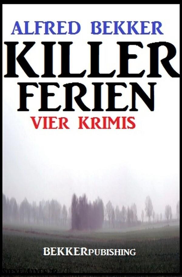 Killer-Ferien: Vier Krimis als Buch (kartoniert)