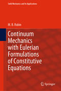 Continuum Mechanics with Eulerian Formulations of Constitutive Equations