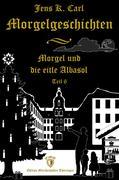 Morgel und die eitle Albasol (Ein Weihnachtsmärchen)