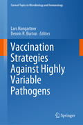 Vaccination Strategies Against Highly Variable Pathogens