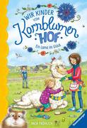 Wir Kinder vom Kornblumenhof, Band 6: Ein Lama im Glück