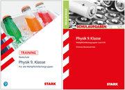 STARK Physik Realschule 9. Klasse - Training + Schulaufgaben, 2 Bde.