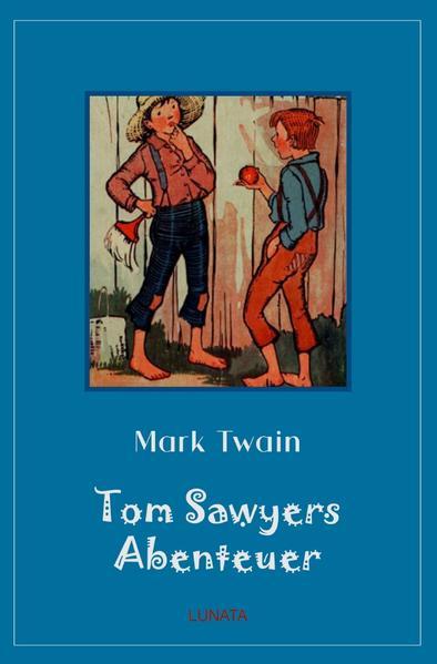 Tom Sawyers Abenteuer als Buch (kartoniert)
