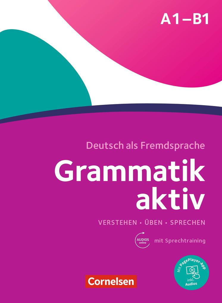 Grammatik aktiv Üben, Hören, Sprechen A1-B1 als eBook epub