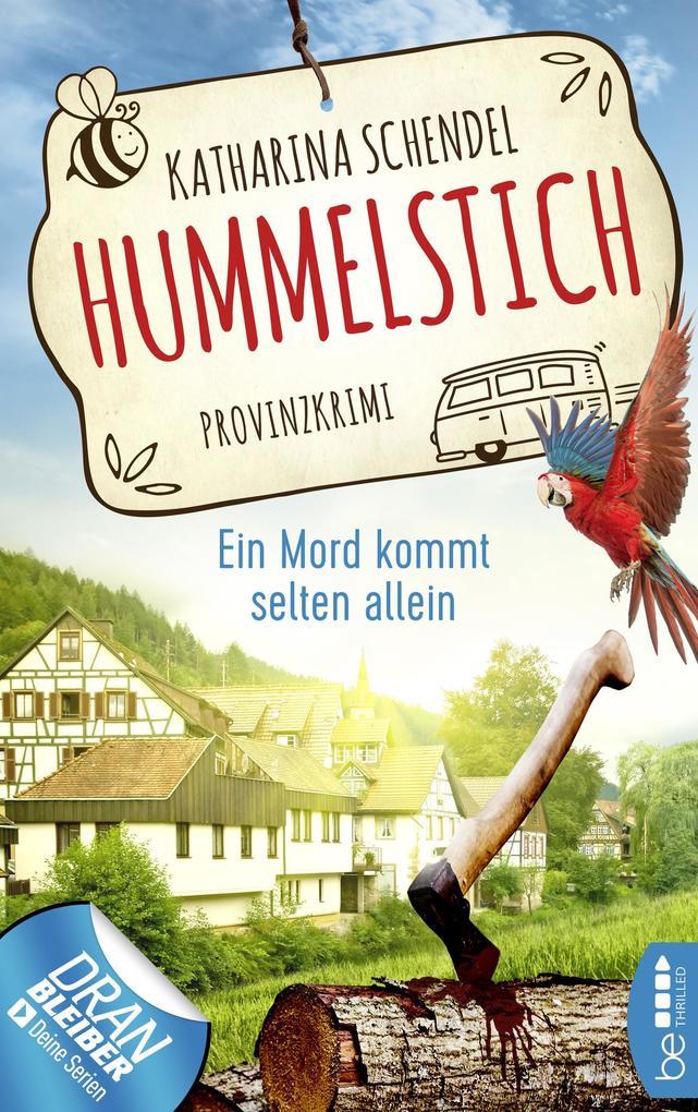 Hummelstich - Ein Mord kommt selten allein als eBook epub
