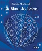 Die Blume des Lebens Bd.1