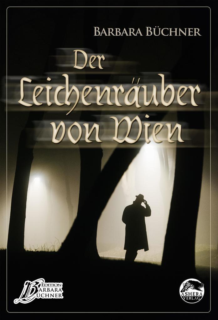 Der Leichenräuber von Wien als eBook epub