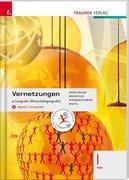 Vernetzungen - Geografie (Wirtschaftsgeografie) I HAK + digitales Zusatzpaket