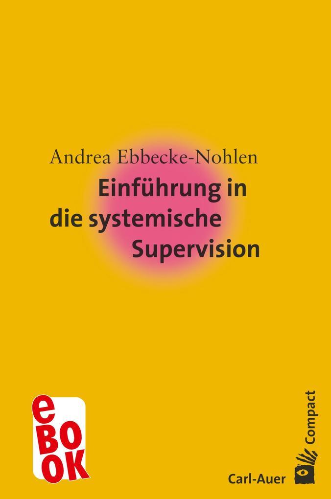 Einführung in die systemische Supervision als eBook epub
