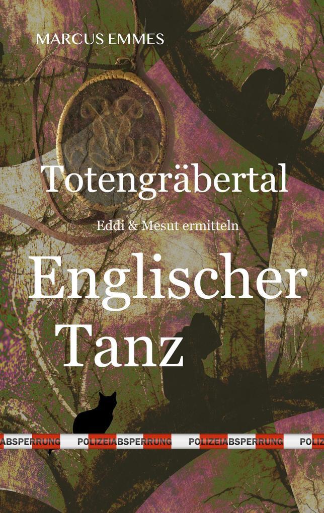 Totengräbertal: Englischer Tanz als eBook epub
