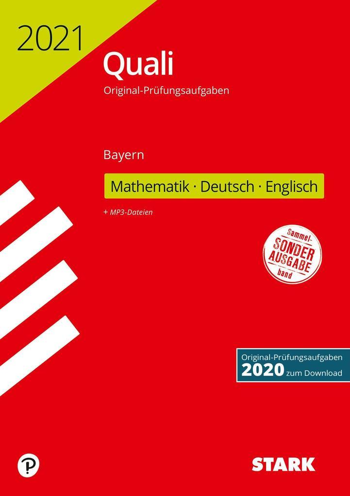 STARK Original-Prüfungen Quali Mittelschule 2021 - Mathematik, Deutsch, Englisch 9. Klasse - Bayern als Buch (kartoniert)