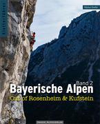 Kletterführer Bayerische Alpen - Out of Rosenheim & Kufstein.