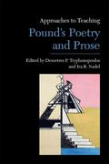 Approaches to Teaching Pound's Poetry and Prose