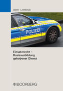 Einsatzrecht Basisausbildung gehobener Dienst; .