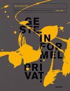 Geste. Informel. Privat. Werke aus einer Privatsammlung (1952-1964)